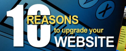 Ten Reasons to Upgrade Your Website